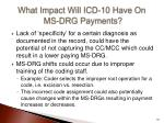 what impact will icd 10 have on ms drg payments