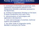 forms of cooperative activities continue