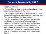 projects approved in 20071