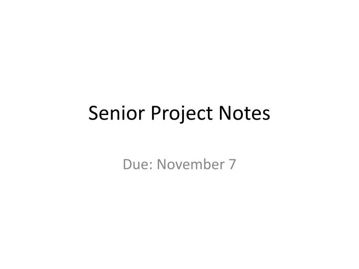 senior project notes n.