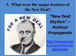 3 what were the major features of the new deal
