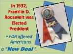 in 1932 franklin d roosevelt was elected president