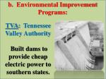 tva tennessee valley authority b uilt dams to provide cheap electric power to southern states