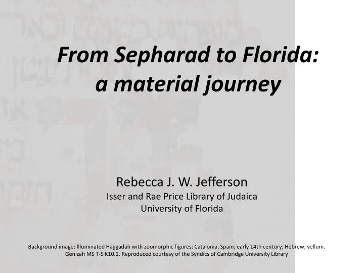 from sepharad to florida a m aterial j ourney n.
