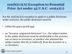 102 b 1 a exception to potential prior art under 35 u s c 102 a 1