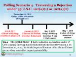 polling scenario 4 traversing a rejection under 35 u s c 102 a 1 or 102 a 2