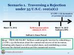 scenario 1 traversing a rejection under 35 u s c 102 a 18