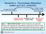 scenario 2 traversing a rejection under 35 u s c 102 a 22