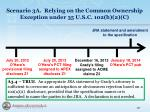 scenario 3a relying on the common ownership exception under 35 u s c 102 b 2 c2