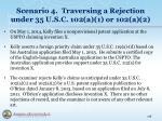 scenario 4 traversing a rejection under 35 u s c 102 a 1 or 102 a 2