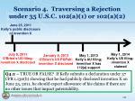 scenario 4 traversing a rejection under 35 u s c 102 a 1 or 102 a 21