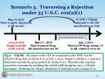 scenario 5 traversing a rejection under 35 u s c 102 a 12