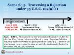 scenario 5 traversing a rejection under 35 u s c 102 a 14