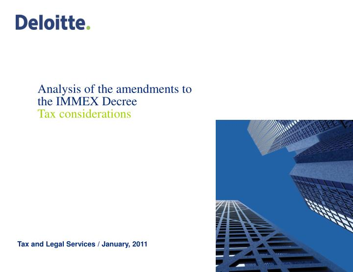 analysis of the amendments to the immex decree tax considerations n.