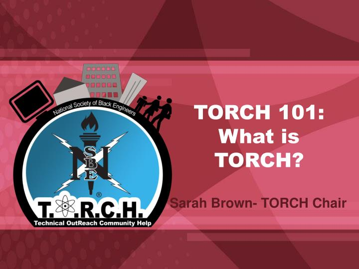 torch 101 what is torch n.