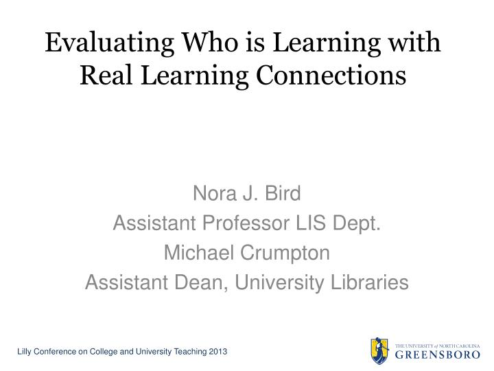 evaluating who is learning with real learning connections n.