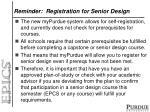 reminder registration for senior design