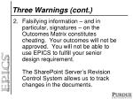 three warnings cont