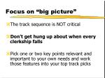 focus on big picture