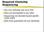required clerkship sequencing