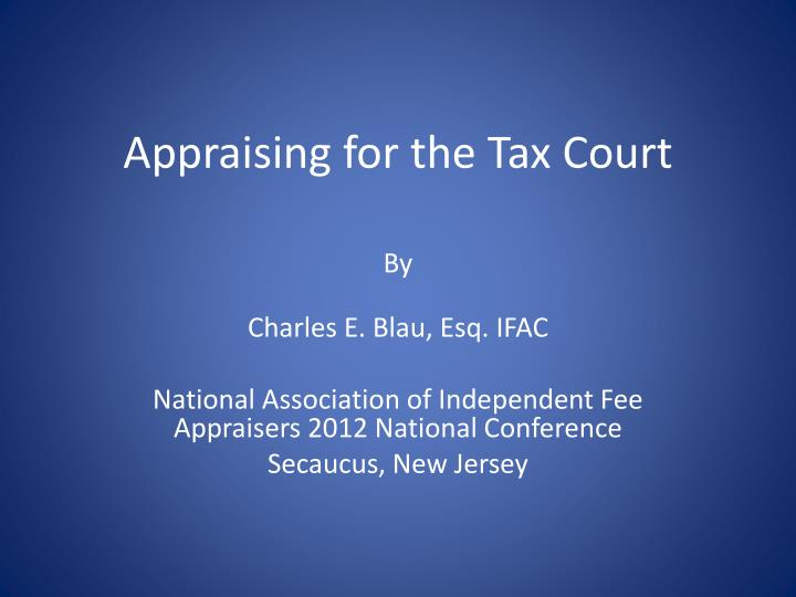 appraising for the tax court n.