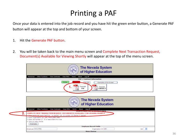 Printing a PAF