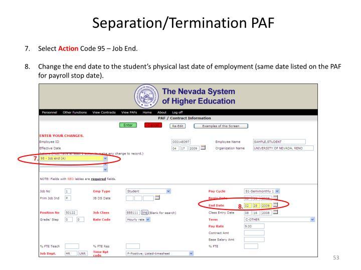Separation/Termination PAF