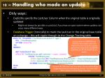 10 handling who made an update3