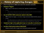 2 history of capturing changes