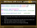 6 cdc demo with inserts updates deletes