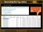 8 querying the log tables1