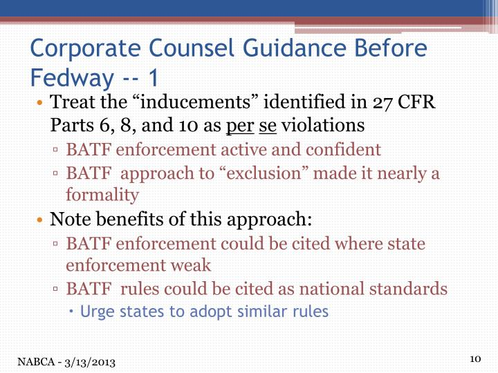 """Treat the """"inducements"""" identified in 27 CFR Parts 6, 8, and 10 as"""