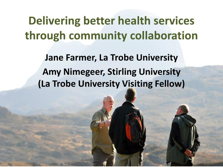 delivering better health services through community collaboration n.