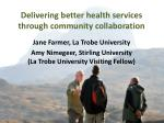 delivering better health services through community collaboration