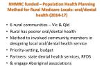 nhmrc funded population health planning method for rural medicare locals oral dental health 2014 17