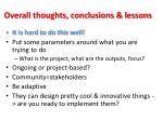 overall thoughts conclusions lessons