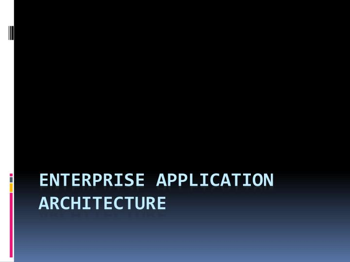 enterprise application architecture n.