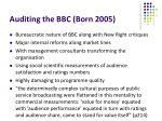 auditing the bbc born 2005