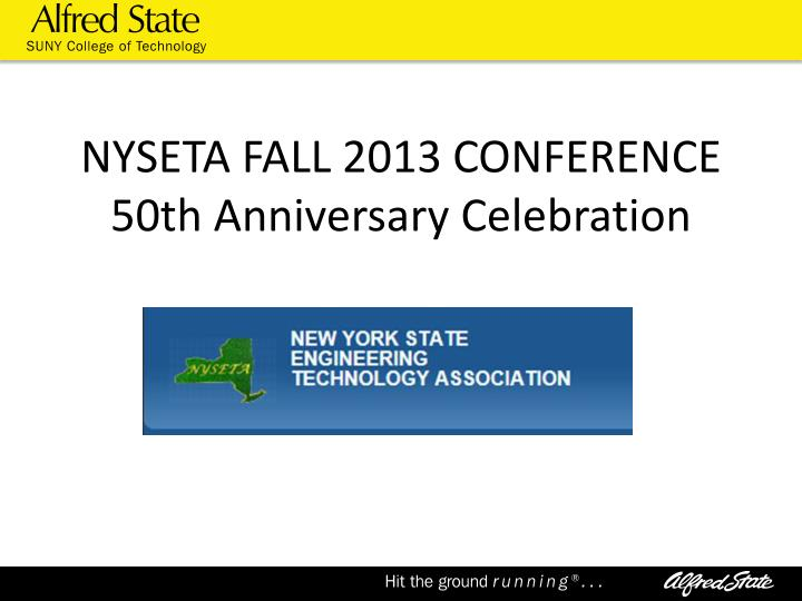 nyseta fall 2013 conference 50th anniversary celebration n.