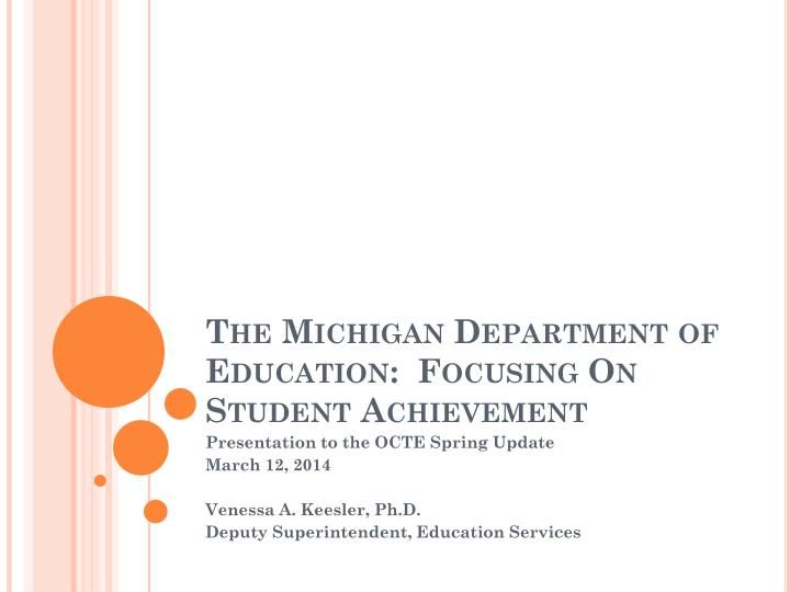 the michigan department of education focusing on student achievement n.