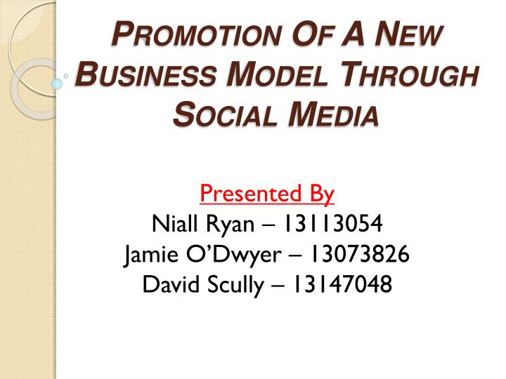 promotion of a new business model through social media n.