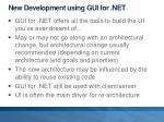 new development using gui for net