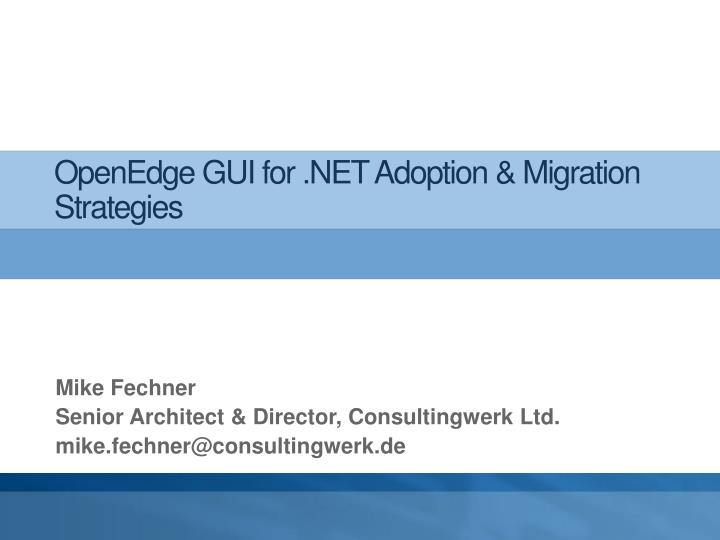 openedge gui for net adoption migration strategies n.