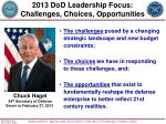 2013 dod leadership focus challenges choices opportunities