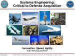 systems engineering critical to defense acquisition