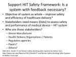 support hit safety framework is a system with feedback necessary