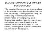 basic determinants of turkish foreign policy1
