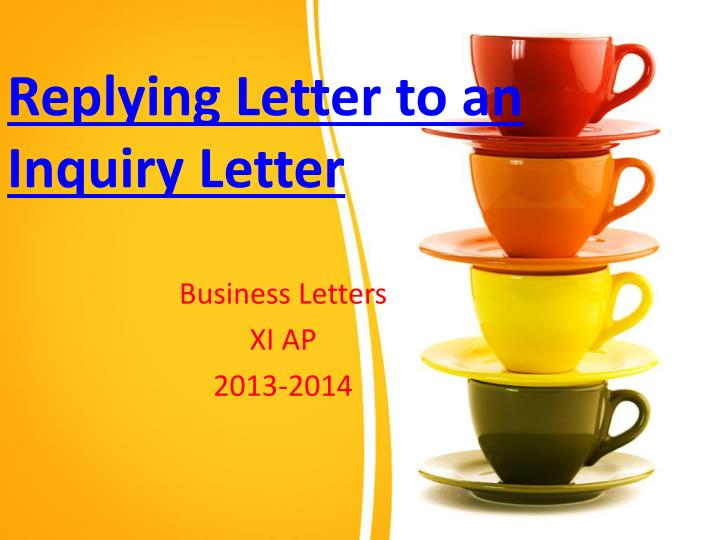 reply ing letter to an inquiry letter n.