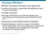 how does pim work