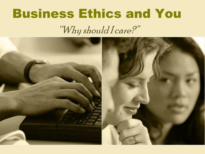 business ethics and you n.